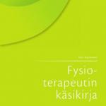 Fysioterapeutin käsikirja Kari Kauranen